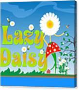 Lazy Daisy Canvas Print