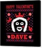 League Of Gentlemen Papa Lazarou Happy Valentine's Dave Canvas Print
