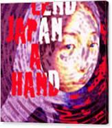 Lend Japan A Hand Canvas Print