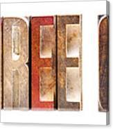 Leterpress Wood Blocks Spelling Life Free Or Die Canvas Print