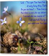 Life Delicate And Strong Canvas Print