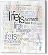 Mother Teresa Life Is Canvas Print