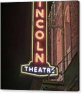 Lincoln Theater Sign Canvas Print