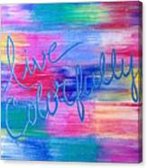 Live Colorfully Canvas Print