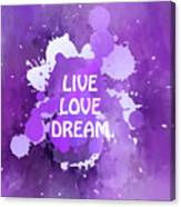 Live Love Dream Purple Grunge Canvas Print