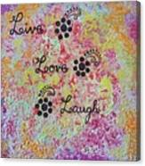 Live Love Laugh - Inspired Quotes Canvas Print