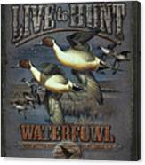 Live To Hunt Pintails Canvas Print