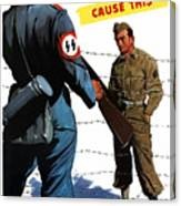 Loose Talk Can Cause -- Ww2 Propaganda Canvas Print