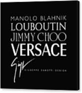 Louboutin, Versace, Jimmy Choo - Black And White - Lifestyle And Fashion  Canvas Print