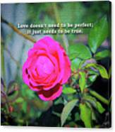 Love Does Not Need To Be Perfect Motivational Quote Canvas Print