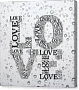 Love Droplets Canvas Print