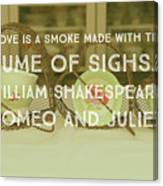 Love Is A Smoke Canvas Print