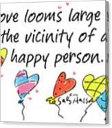 Love Looms Large Canvas Print