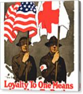 Loyalty To One Means Loyalty To Both Canvas Print
