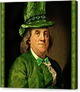 Lucky Ben Franklin In Green Canvas Print