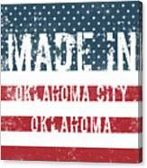 Made In Oklahoma City, Oklahoma Canvas Print