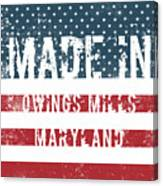 Made In Owings Mills, Maryland Canvas Print