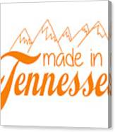 Made In Tennessee Orange Canvas Print