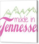 Made In Tennessee Pink Canvas Print