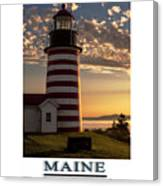 Maine Good Morning West Quoddy Head Lighthouse Canvas Print