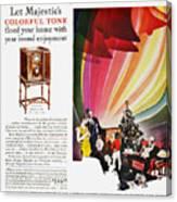 Majestic Radio Ad, 1929 Canvas Print
