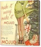 Make It Merry...make It Mojud Canvas Print