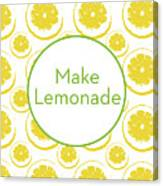 Make Lemonade 3- Art By Linda Woods Canvas Print