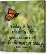 Make The Most Of Today Canvas Print