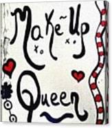 Make-up Queen Canvas Print