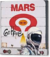 Mars Go Home Canvas Print