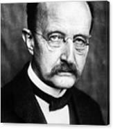 Max Planck  Canvas Print