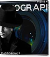 Mens Fashion Photography Are You Photogenic Canvas Print