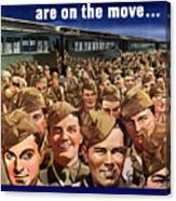 Millions Of Troops Are On The Move Canvas Print