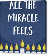 Miracle Feels- Hanukkah Art By Linda Woods Canvas Print