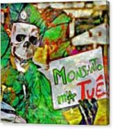 Monsanto Killed Me Canvas Print
