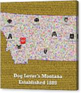 Montana Loves Dogs Canvas Print