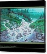 Moutain Cascades Canvas Print
