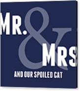 Mr And Mrs And Cat Canvas Print