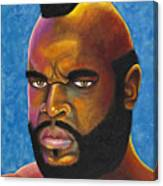 Mr. T Got Robbed Fool Canvas Print