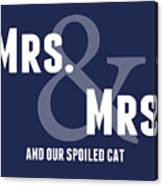 Mrs And Mrs And Cat- Blue Canvas Print