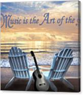 Music Is The Art Of The Soul Canvas Print