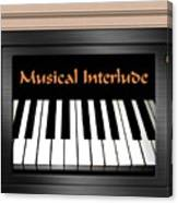 Musical Interlude Canvas Print