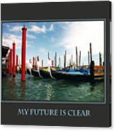 My Future Is Clear Canvas Print