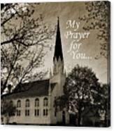 My Prayer For You Canvas Print