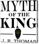 Myth Of The King Cover Canvas Print