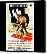 Nazi Allies Anti Soviet Propaganda Poster Circa 1942 Color Added 2016 Canvas Print