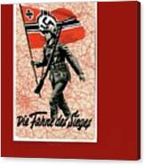 Nazi Propaganda Poster Number 1 Circa 1942 Canvas Print