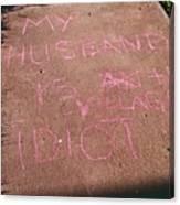 Neighbor's Opinion Of Husband Canvas Print