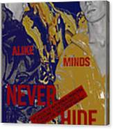Never Hide Canvas Print