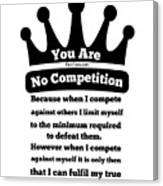 No Competition Canvas Print